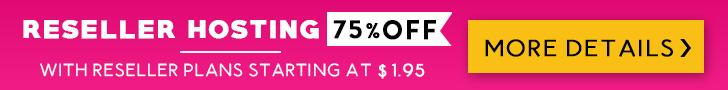 Reseller Hosting - 75% OFF!